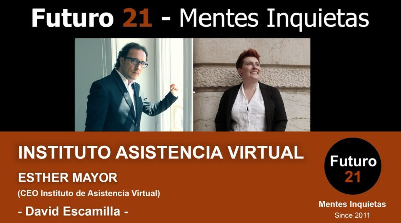 Entrevista a Esther Mayor, CEO de Instituto Asistencia Virtual